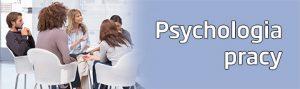 Psychologia Pracy Nowy Sącz